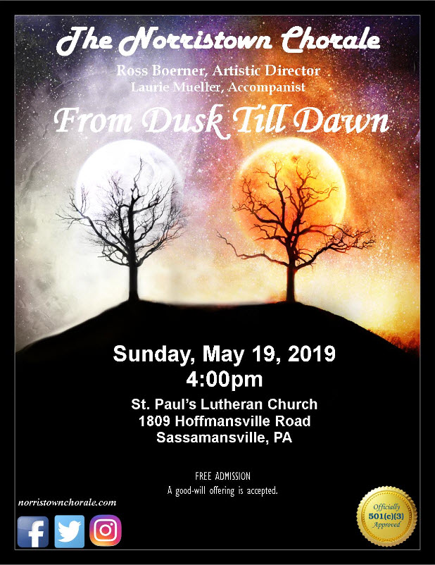 The norristown chorale from dusk to dawn